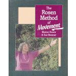 ROSEN METHOD OF MOVEMENT, THE(ISBN=9781556431173) 英文原版