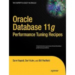 【预订】Oracle Database 11g Performance Tuning Recipes: A Probl