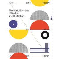 正版 Dot Line Shape: The Basic Elements of Design and Illustra