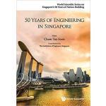 【预订】50 Years Of Engineering In Singapore 9789814632294