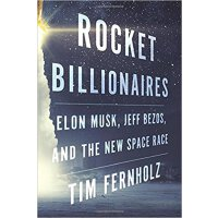 Rocket Billionaires:Elon Musk, Jeff Bezos, and the New Spac