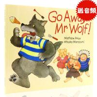 进口英文原版绘本 Go Away Mr Wolf 走开大灰狼 走开狼先生 廖彩杏有声书单 平装翻翻书 幼儿英语启蒙