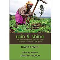 【预订】Rain and Shine: An essential primer on how crop plants