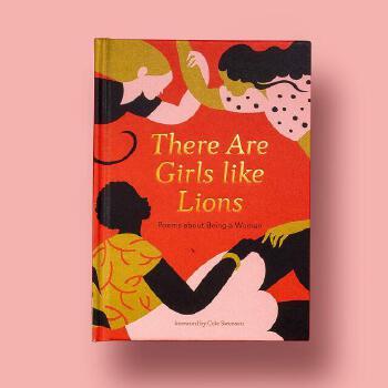 英文原版 女孩如狮 赞颂女性的诗歌 Karolin Schnoor插画 精装礼品书 There Are Girls Like Lions: Poems about Being a Woman