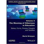 【预订】The Meaning Of Otherness In Education 9781786303929
