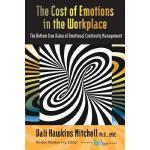 【预订】The Cost of Emotions in the Workplace: The Bottom Line