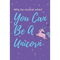 "【预订】Unicorn Notebook: ""why Be Normal When You Can Be a Unico"