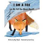 【预订】I Am a Fox: Let Me Tell You about Myself