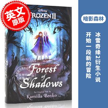 预售 冰雪奇缘2 英文书 暗影森林 进口图书 Frozen 2小说 Forest of Shadows 艾莎爱莎Elsa 安娜Anna 原创儿童小说 迪斯尼 冰雪奇缘2 预计4月中下旬到货