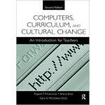 【预订】Computers, Curriculum, and Cultural Change 978113845542