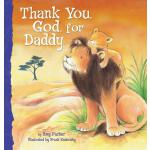 【预订】Thank You, God, for Daddy