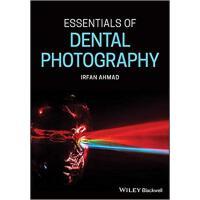 【预订】Essentials Of Dental Photography 9781119312086