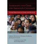 【预订】Improving the Odds for America's Children 9781612506890