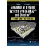 【预订】Simulation of Dynamic Systems with MATLAB? and Simulink