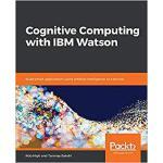 【预订】Cognitive Computing with IBM Watson 9781788478298