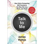 【预订】Talk to Me: How Voice Computing Will Transform the Way
