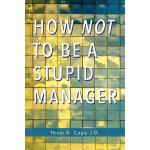 【预订】How Not to Be a Stupid Manager
