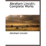 【预订】Abraham Lincoln; Complete Works, Vol. 2