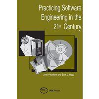 【预订】Practicing Software Engineering in the 21st Century 9781