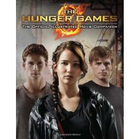 The Hunger Games: Official Illustrated Movie Companion 饥饿游戏