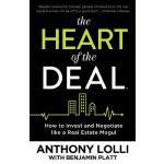 【预订】The Heart of the Deal: How to Invest and Negotiate Like