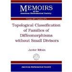 【预订】Topological Classification of Families of Diffeomorphis
