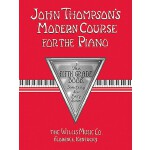 【预订】John Thompson's Modern Course for the Piano: The Fifth