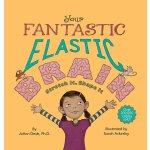 Your Fantastic Elastic Brain Stretch It, Shape It 978098299