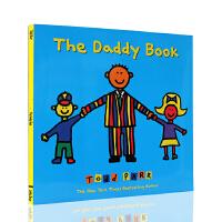 托德帕尔 英文原版绘本 The Daddy Book 纽约时报畅销书作家Todd Parr 爸爸亲情绘本