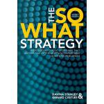 【预订】The So What Strategy Revised Edition