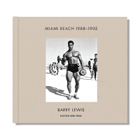 现货 Miami Beach 1988-1995 美国迈阿密海滩 摄影师巴里・刘易斯作品 记录迈阿密城市生活 英文原版
