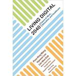 【预订】Living Digital 2040 9789813232976