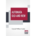 【预订】Automata Old And New: Delivered At A Meeting Of The Set