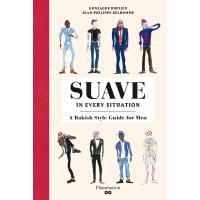 正版 Suave in Every Situation: A Rakish Style Guide for Men (L