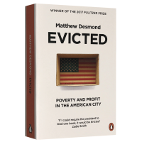 正版现货 驱逐 美国大城市的贫穷与暴利 英文原版 Evicted Poverty and Profit in the A