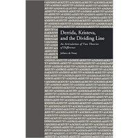 【预订】Derrida, Kristeva, and the Dividing Line 9781138001688