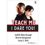 【预订】Teach Me, I Dare You! 9781138136281