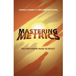 英文原版 精通计量:从原因到结果的探寻之旅 Mastering 'Metrics: The Path from Cau