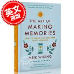 现货 记忆的艺术 英文原版 The Art of Making Memories如何创造并记住欢乐时光 丹麦人为什么幸