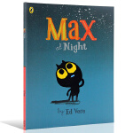 英文原版夜晚的麦克斯 Max at Night 幼儿儿童绘本 0-3-6岁幼儿情商培养儿童睡前故事书 宝宝早教启蒙书