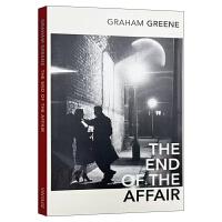 恋情的终结 英文原版小说 The End Of The Affair 诺贝尔文学奖 格雷厄姆格林 英文版进口英语书籍正