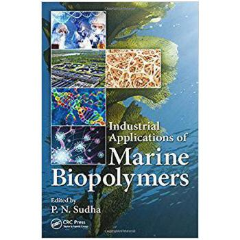 【预订】Industrial Applications of Marine Biopolymers 9781498731485 美国库房发货,通常付款后3-5周到货!