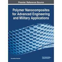【预订】Polymer Nanocomposites for Advanced Engineering and Mili