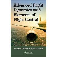 【预订】Advanced Flight Dynamics with Elements of Flight Control