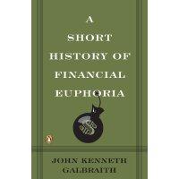 英文原版 金融狂热简史 A Short History of Financial Euphoria 金融繁荣的短暂历史