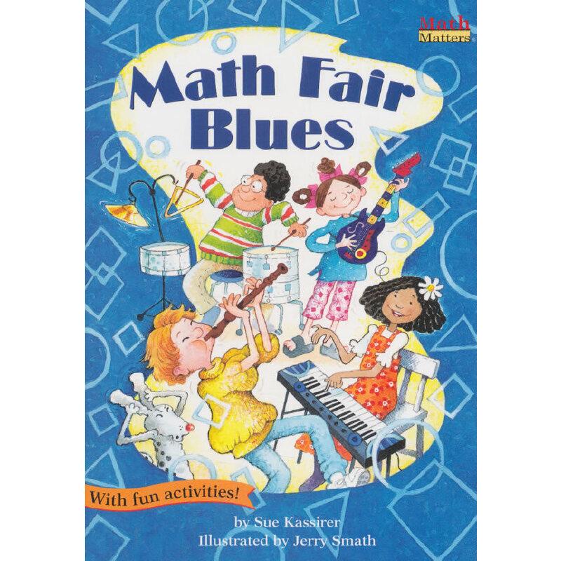 数学帮帮忙:摇滚数学日 Math Matters : Math Fair Blues 全美教师喜欢用的数学绘本,获美国《学习杂志》教师选择儿童读物奖,把数学与孩子日常生活联系在一起,帮孩子轻松掌握基础数学概念,积累生活及数学相关英语词汇,是小学数学课的高质量辅助读物