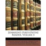 【预订】Johnson's First-[Fifth] Reader, Volume 5