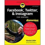 【预订】Facebook, Twitter, & Instagram For Seniors For Dummies,