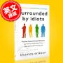 现货 被白痴包围:人类行为的四种模式 英文原版 Surrounded by Idiots 如何理解那些无法理解的人 人际交流 心理学 肢体语言