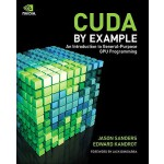 【预订】CUDA by Example: An Introduction to General-Purpose GPU